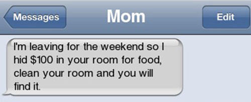 Moms motivate you to be a better, cleaner person.